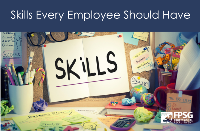 Skills Every Employee Should Have