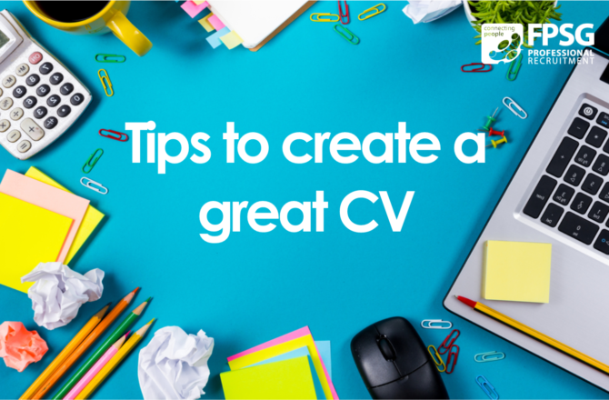 Tips to create a great CV