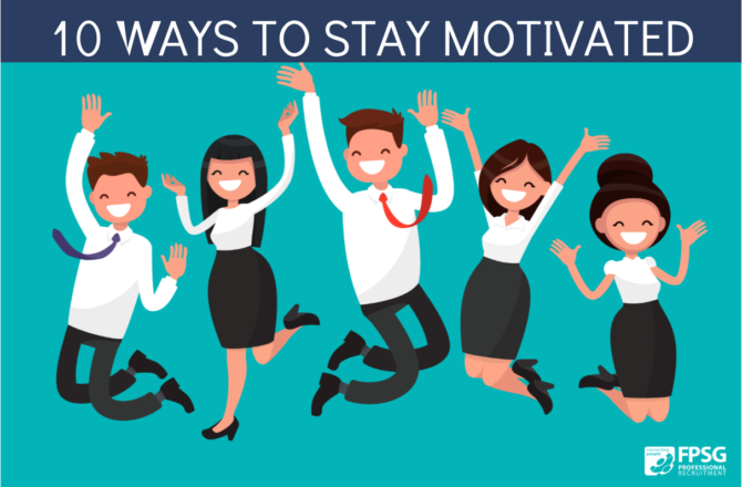 10 Ways to Stay Motivated