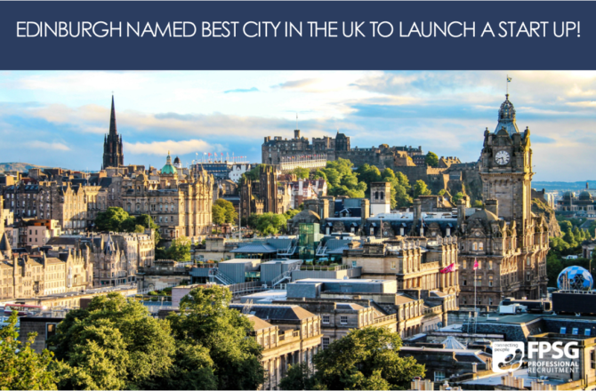 Edinburgh named best city in the UK to launch a start up!