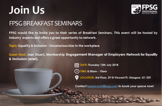 Join us for our Glasgow Breakfast Seminar discussing unconscious bias in the workplace!