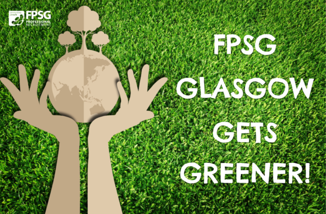 FPSG Glasgow Goes Green!