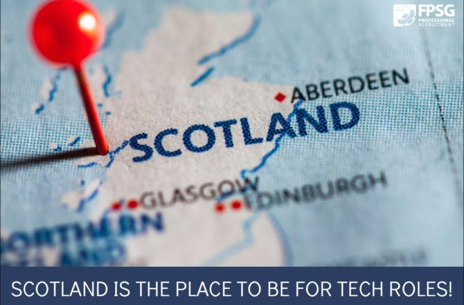 Scotland is the place to be for tech roles!