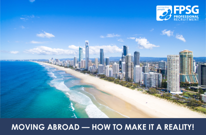 Moving Abroad – How to make it a reality!