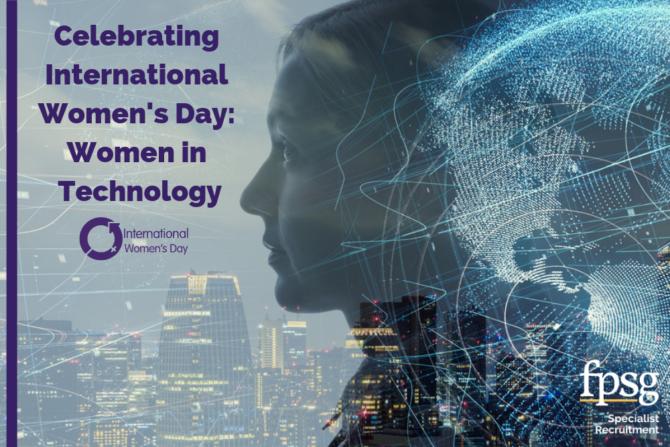 Celebrating International Women's Day: Women in Technology